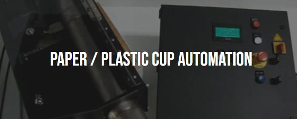 paper/plastic cup automation